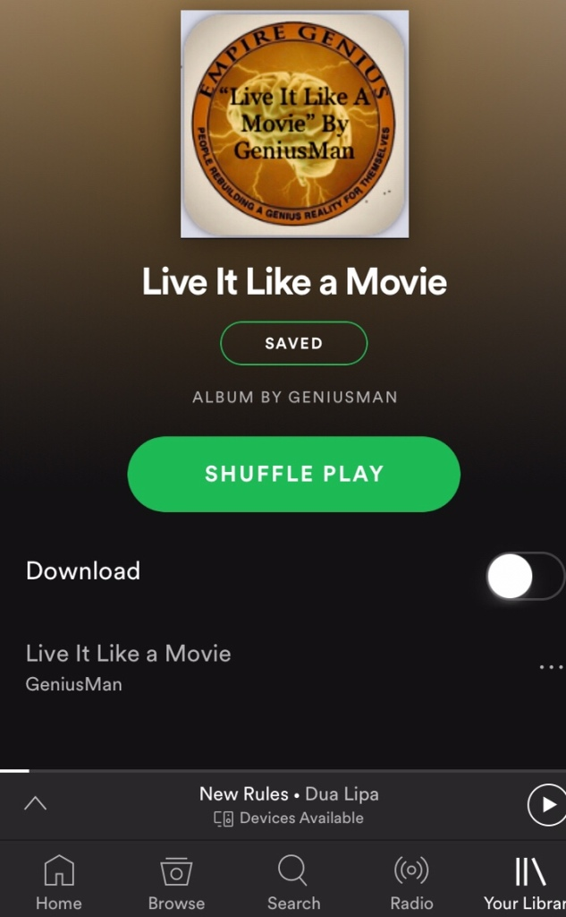 """Live It Like A Movie"" By EMPIRE GENIUS"