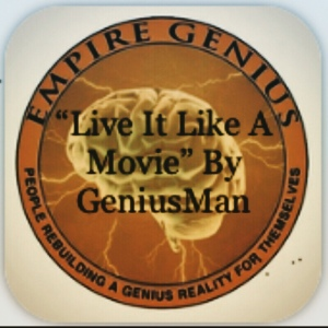 """Live It Like A Movie"" By GeniusMan @AppleMusic #GeniusUpMusic"