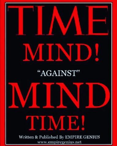 Time Minds Against Mind Time