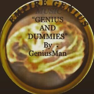 Genius And Dummies By GeniusMan @AppleMusic