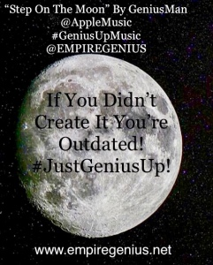 "@AppleMusic ""Step On The Moon"" By GeniusMan"