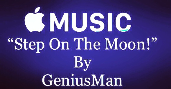 "#NowStreaming ""Step On The Moon By GeniusMan"""