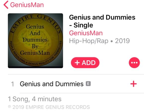 """Genius And Dummies By GeniusMan"" @AppleMusic"