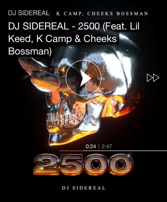 DJ SIDEREAL - 2500 (Feat. Lil Keed, K Camp & Cheeks Bossman)